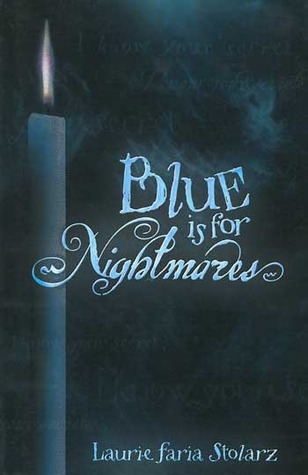 Blue is for Nightmares (Blue is for Nightmares, #1)