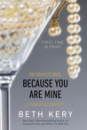 Because You Are Mine: The Complete Novel (Because You Are Mine, #1)