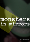 Monsters In Mirrors