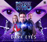 Doctor Who: Dark Eyes