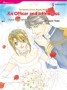 An Officer and a Princess (Harlequin Romance Manga)