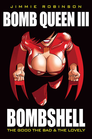 Bomb Queen III by Jimmie Robinson