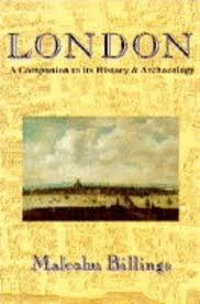 London: A Companion to its History and Archaeology