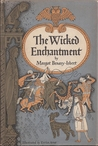 The Wicked Enchantment