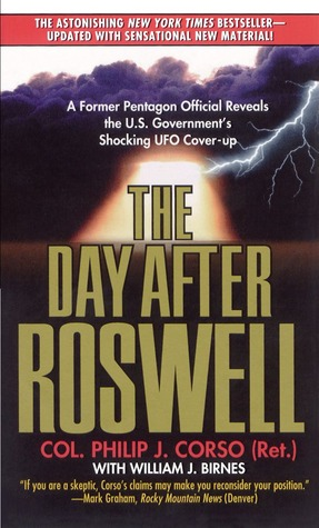 The Day After Roswell - William J. Birnes,Philip Corso