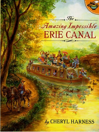 The Amazing Impossible Erie Canal (Aladdin Picture Books)