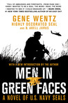 Men in Green Faces: A Novel of U.S. Navy SEALs
