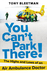 You Can't Park There!: The Highs and Lows of an Air Ambulance Doctor