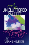 An Uncluttered Palette