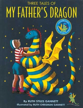 Three Tales Of My Father's Dragon (My Father's Dragon #1-3)