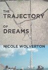 The Trajectory of...