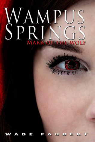 Wampus Springs - Mark of the Wolf