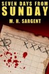 Seven Days From Sunday (MP-5 CIA Thriller, #1)