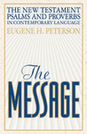The Message New Testament with Psalms and Proverbs (Bible)