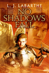 No Shadows Fall (Archangel Chronicles, #3)