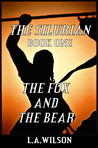 The Fox and the Bear (The Silurian #1)