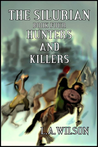 The Silurian, book Four, Hunters and Killers