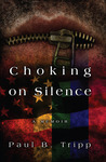 Choking On Silence