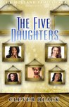 The Holland Family Saga Part 4 The Five Daughters