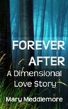 Forever After - A Dimensional Love Story (The Story Dimension Series #3)