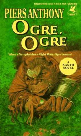 Ogre, Ogre by Piers Anthony