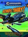 Bombs Away!: Three of the Best Bomber-Command