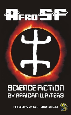afrosf science fiction by african writers by ivor w hartmann