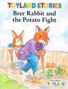 Brer Rabbit And Potato Fight (Toyland Stories)