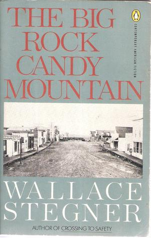 The Big Rock Candy Mountain (Contemporary American Fiction), Stegner, Wallace