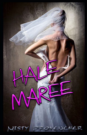 Hale Maree by Misty Paquette / Misty Prov...