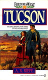 Tucson by A.R. Riefe