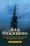 All Standing: The True Story of Hunger, Rebellion, and Survival Aboard the Jeanie Johnston