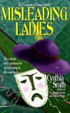Misleading Ladies by Cynthia Smith