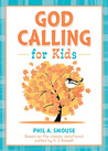God Calling for Kids: Based on the classic devotional edited by A. J. Russell
