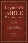 Layman's Bible Commentary Vol. 5: Psalms thru Song of Songs