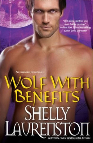 Wolf with Benefits by Shelly Laurenston