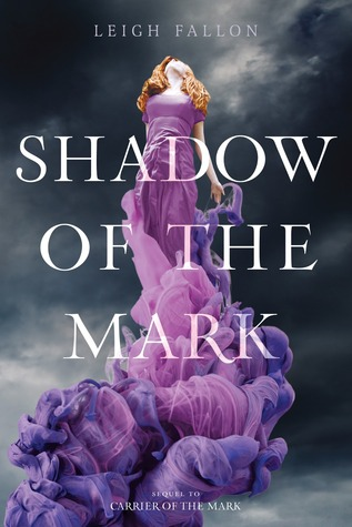 Shadow of the Mark by Leigh Fallon