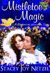 Mistletoe Magic (Romancing Wisconsin Series, #2)