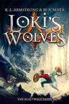 Loki's Wolves by K.L.  Armstrong