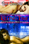 Killing Time (Ties That Bind Trilogy, #1)