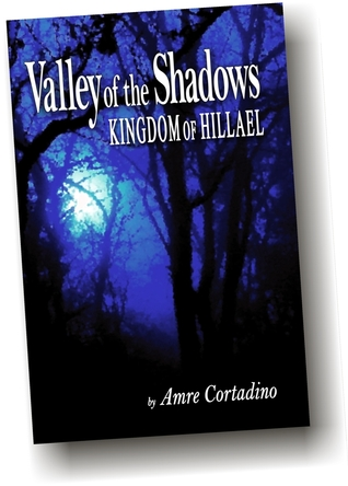 Valley of the Shadows: Kingdom of Hillael