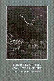 The Rime of the Ancient Mariner. The Poem & its Illustrators