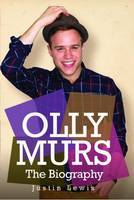 Olly Murs: The Biography
