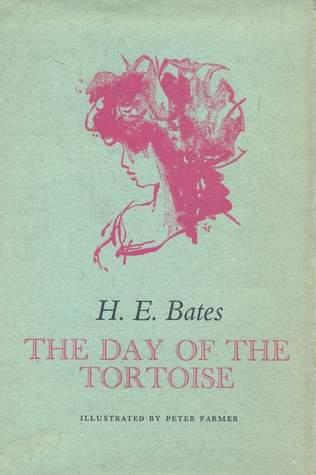 The Day of the Tortoise by H.E. Bates