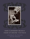 Dark Elderberry Branch: Poems of Marina Tsvetaeva