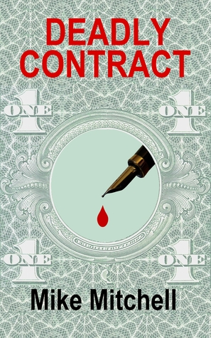 Deadly Contract by Mike  Mitchell