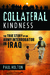 Collateral Kindness: The True Story of an Army Interrogator in Iraq