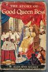 The Story of Good Queen Bess