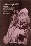 Shakespeare and the Birmingham Repertory Theater 1913-1929