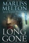 Long Gone (SEAL Team 12, #8)